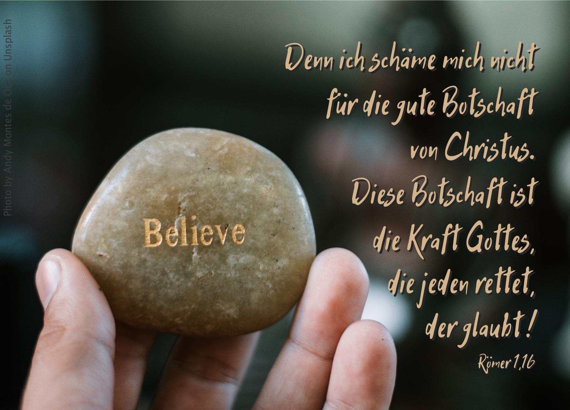 "alt=""stein_mit_aufschrift_believe_erwartet_bibelhoerbuch_gottes_gute_botschaft"""