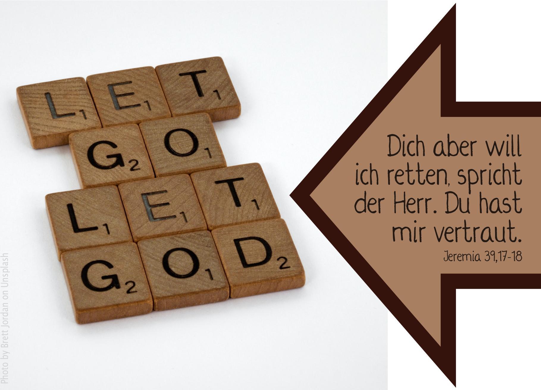"""alt=""""scrabble_steine_let_go_let_god_erwartet_bibelhoerbuch_philemon"""""""